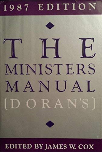 The Minister's Manual 1987: Editor-James W. Cox