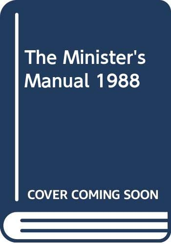 The Minister's Manual for 1988: JAMES W COX