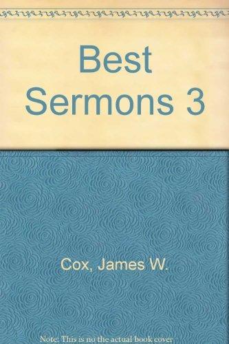 Best Sermons 3: James W. Cox;