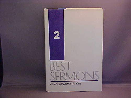 Best Sermons, No. 2: Editor-James W. Cox
