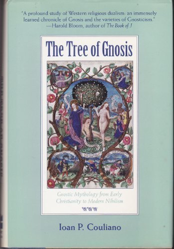 9780060616151: The Tree of Gnosis: Gnostic Mythology from Early Christianity to Modern Nihilism