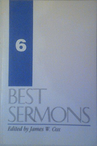Best Sermons 6: Editor-James W. Cox