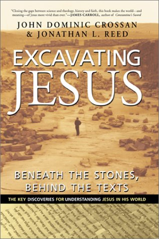9780060616335: Excavating Jesus: Beneath the Stones, Behind the Texts