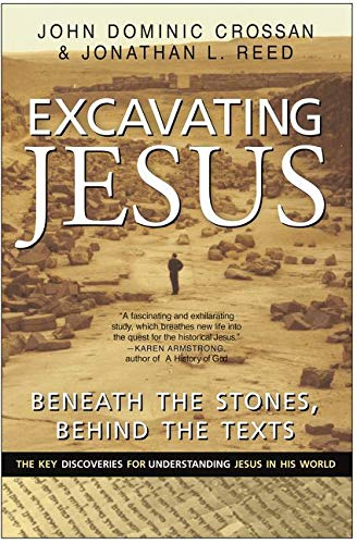9780060616342: Excavating Jesus: Beneath the Stones, Behind the Texts: Revised and Updated