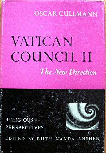 9780060616465: Vatican Council II: The New Direction (Religious Perspectives)