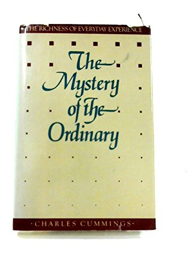 9780060616526: The Mystery of the Ordinary