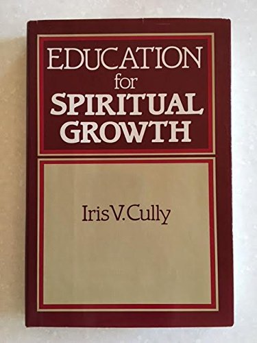 9780060616557: Education for Spiritual Growth