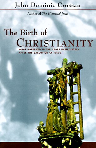 9780060616595: The Birth of Christianity