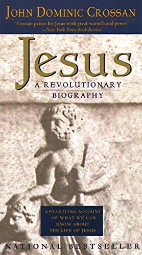 9780060616625: Jesus: a Revolutionary Biography