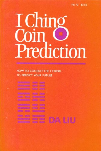 9780060616656: I Ching Coin Prediction: How to Consult the I Ching to Predict Your Future