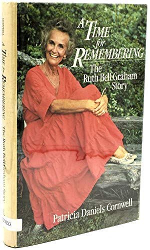 9780060616854: A Time for Remembering: The Story of Ruth Bell Graham