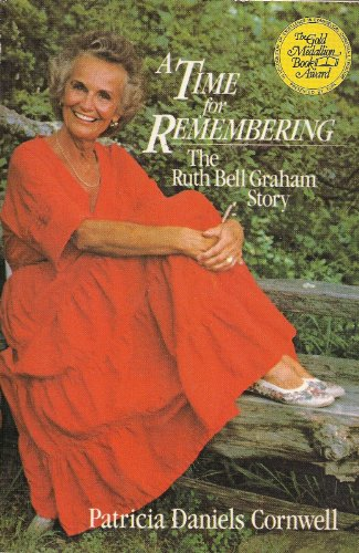 9780060616861: A Time for Remembering: The Story of Ruth Bell Graham