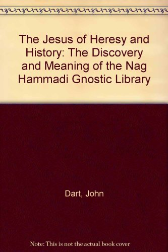 9780060616915: The Jesus of Heresy and History: The Discovery and Meaning of the Nag Hammadi Gnostic Library