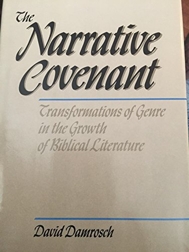 9780060616939: The Narrative Covenant: Transformations of Genre in the Growth of Biblical Literature