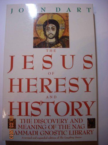 9780060616946: The Jesus of Heresy and History: The Discovery and Meaning of the Nag Hammadi Gnostic Library