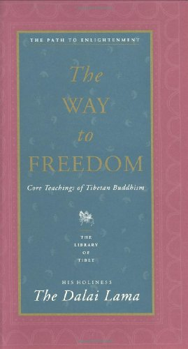 9780060617226: The Way to Freedom: Core Teachings of Tibetan Buddhism