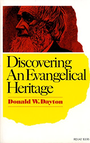 9780060617806: Discovering an evangelical heritage