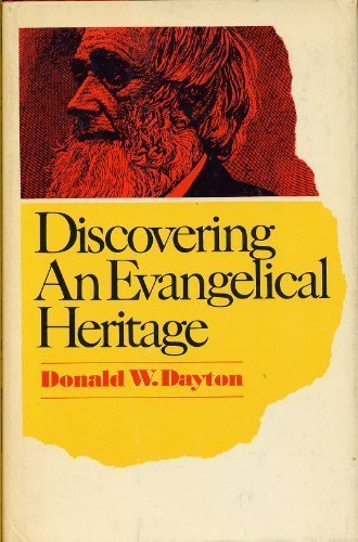 9780060617813: Discovering an evangelical heritage