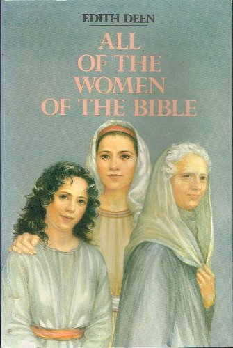 9780060618100: All of the Women of the Bible