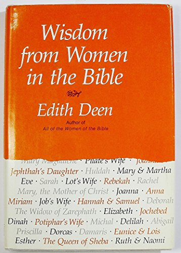 Wisdom from Women in the Bible (0060618515) by Deen, Edith