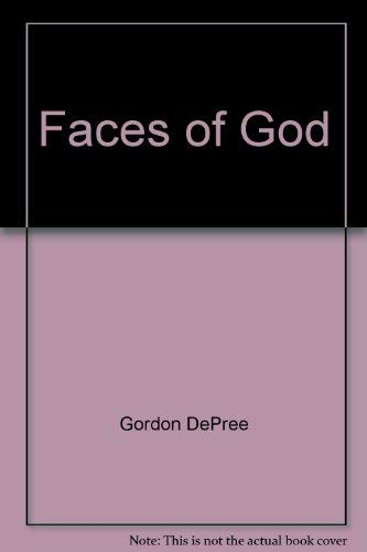 Faces of God: Gladis Depree; Gordon
