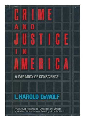 9780060619114: Crime and justice in America: A paradox of conscience