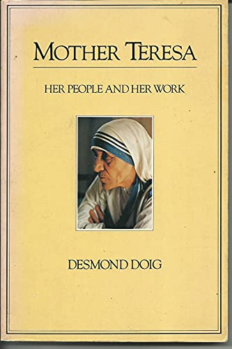 9780060619411: Mother Teresa, her people and her work