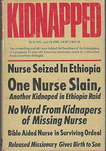 Kidnapped: Karl Dortzbach