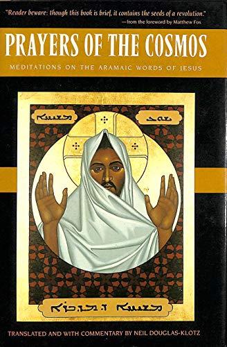 9780060619947: Prayers of the Cosmos: Meditations on the Aramaic Words of Jesus