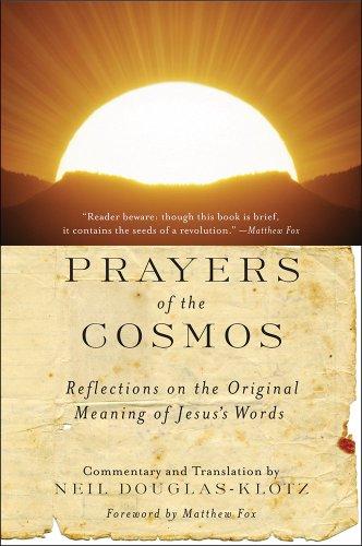 9780060619954: Prayers of the Cosmos: Meditations on the Aramaic Words of Jesus
