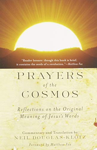 9780060619954: Prayers of the Cosmos :Reflections on the Original Meaning of Jesus's Words