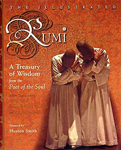 9780060620172: The Illustrated Rumi: A Treasury of Wisdom from Poet of the Soul