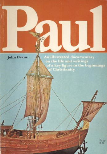 9780060620653: Paul: An Illustrated Documentary on the life and writings of a key figure in the beginnings of Christianity