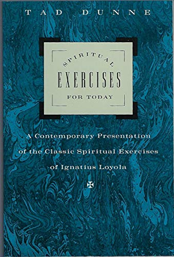 9780060621087: Spiritual Exercises for Today: Contemporary Presentation of the Classical Spiritual Exercises of Loyola
