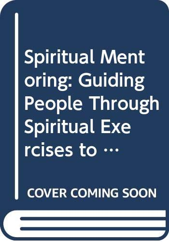 9780060621094: Spiritual Mentoring: Guiding People Through Spiritual Exercises to Life Decisions