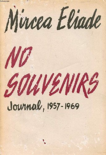 No Souvenirs: Journal, 1957-1969