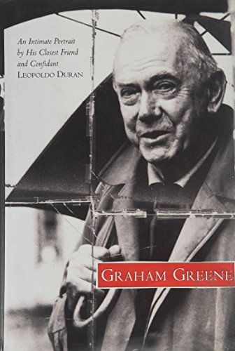 9780060621490: Graham Greene: An Intimate Portrait by His Closest Friend and Confidant
