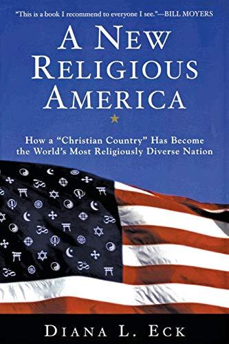 9780060621599: A New Religious America: How a