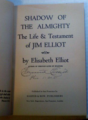 9780060622114: The Shadow of the Almighty: The Life & Times of Jim Elliot