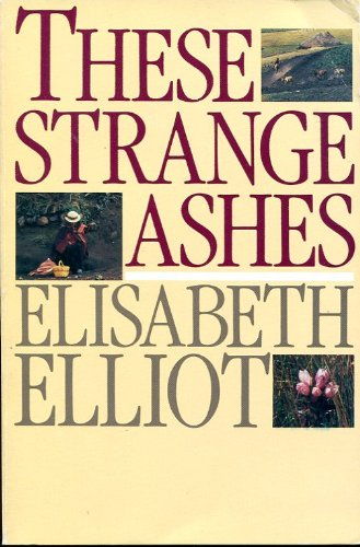 9780060622299: These Strange Ashes