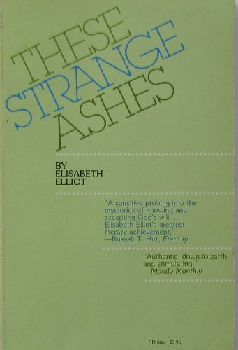 9780060622343: These Strange Ashes