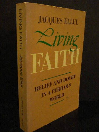 9780060622367: Living Faith: Belief and Doubt in a Perilous World
