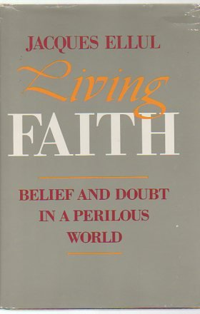 9780060622381: Living Faith: Belief and Doubt in a Perilous World