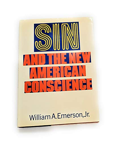 9780060622411: Sin and the new American conscience