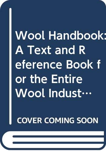 9780060622459: Wool Handbook: A Text and Reference Book for the Entire Wool Industry,