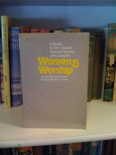 9780060622466: Women and worship;: A guide to non-sexist hymns, prayers, and liturgies