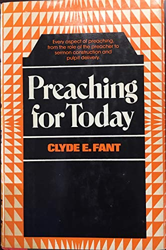 9780060623319: Preaching for today