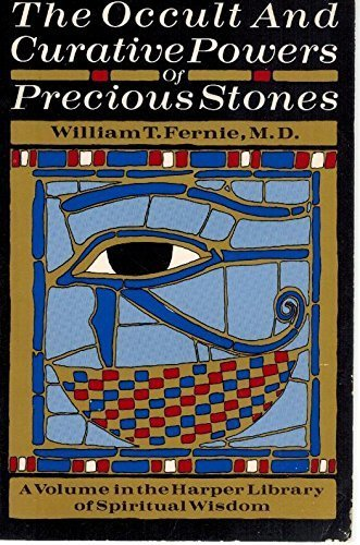 9780060623609: The Occult and the Curative Powers of Precious Stones