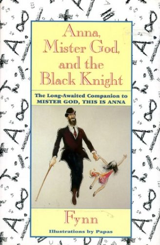 9780060625337: Anna, Mister God, and the Black Knight