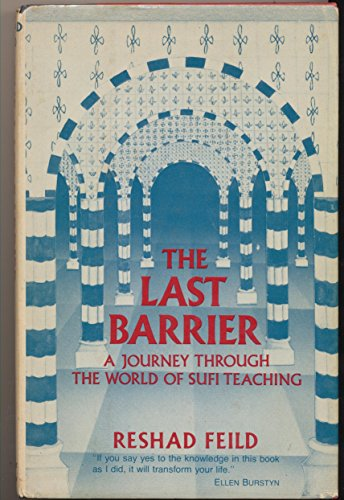9780060625856: The Last Barrier: A Sufi Journey